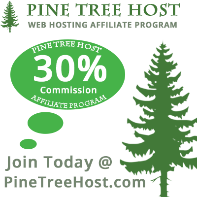 Web Hosting Affiliate Program from Pine Tree Host